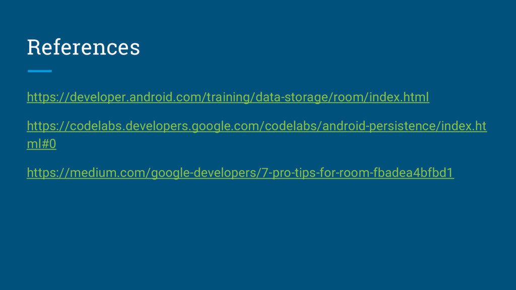 References https://developer.android.com/traini...