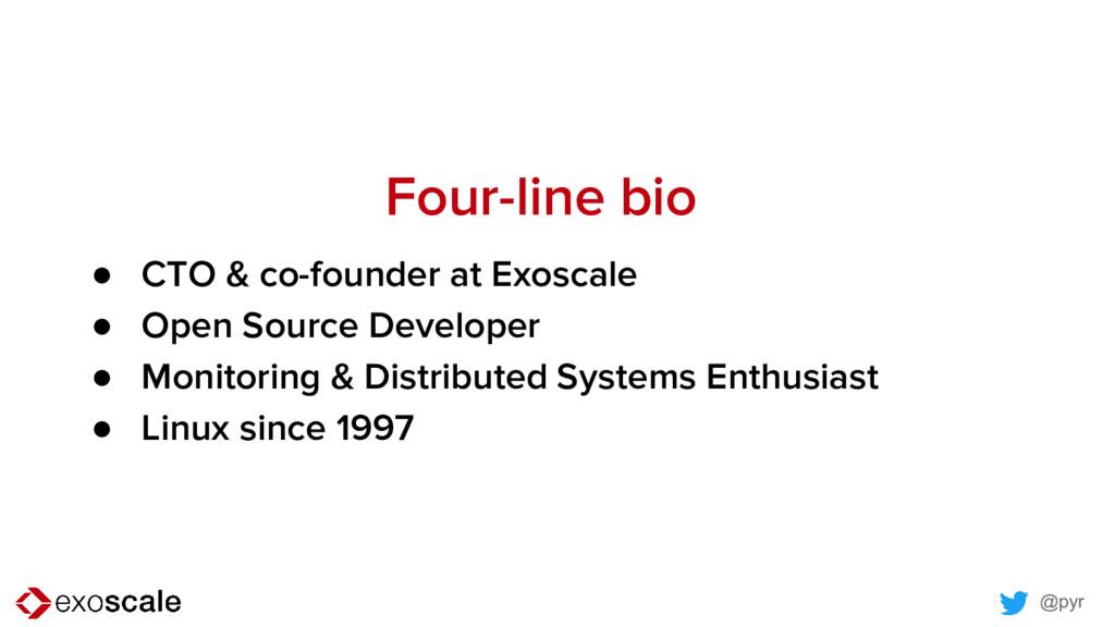 @pyr Four-line bio ● CTO & co-founder at Exosca...