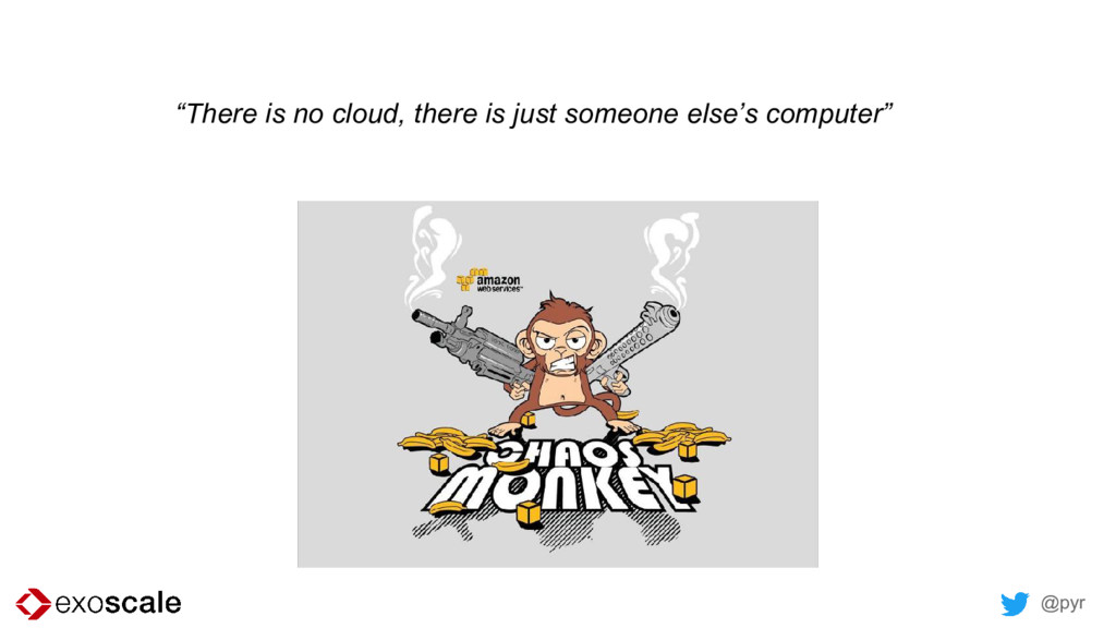 """@pyr """"There is no cloud, there is just someone ..."""