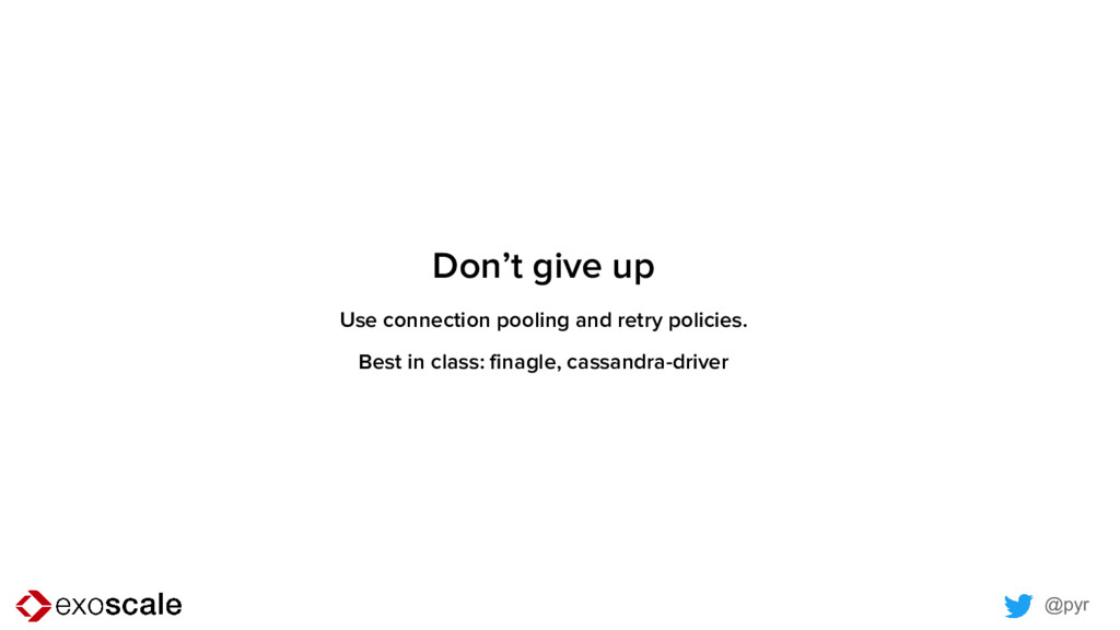 @pyr Don't give up Use connection pooling and r...