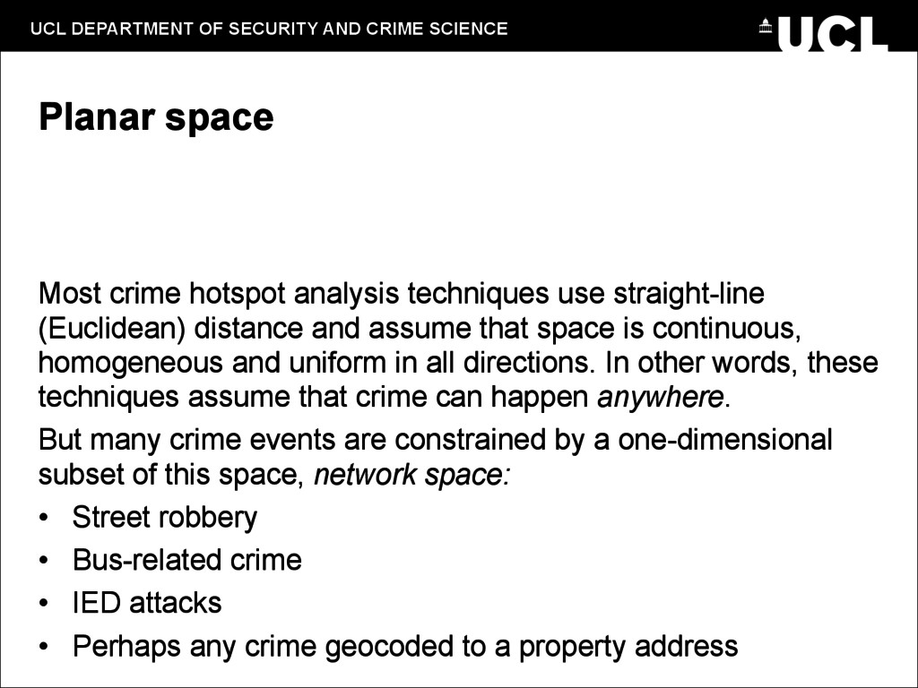 UCL DEPARTMENT OF SECURITY AND CRIME SCIENCE Pl...