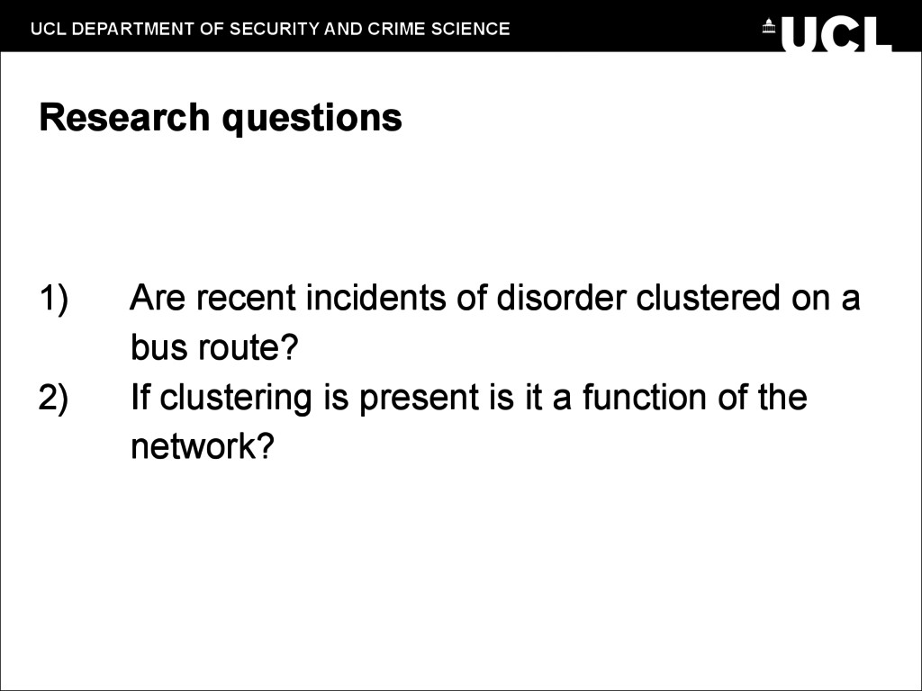 UCL DEPARTMENT OF SECURITY AND CRIME SCIENCE Re...