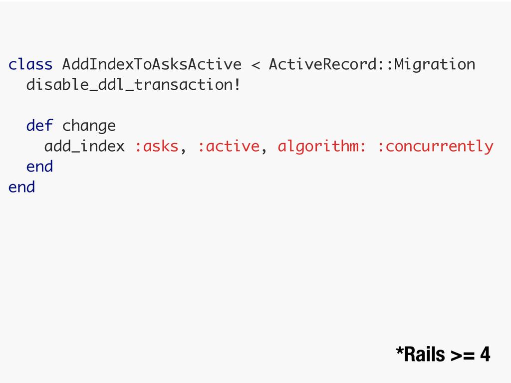 class AddIndexToAsksActive < ActiveRecord::Migr...