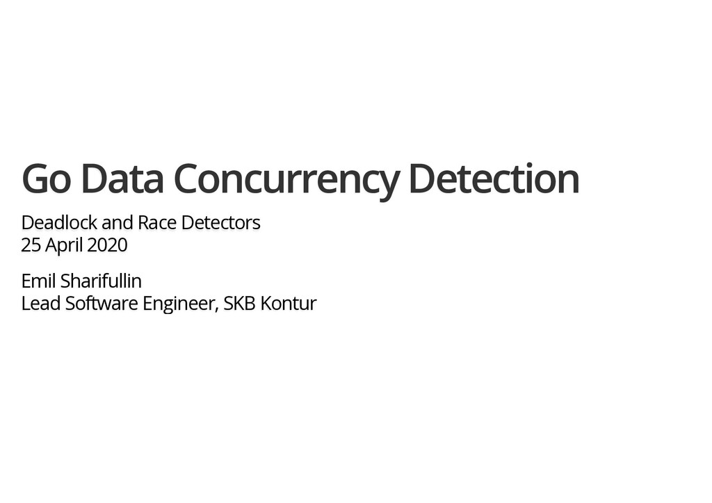 Go Data Concurrency Detection Deadlock and Race...