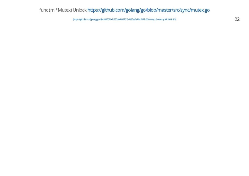 func (m *Mutex) Unlock https://github.com/golan...