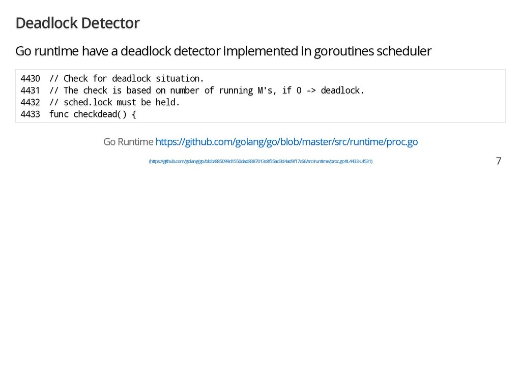 Deadlock Detector Go runtime have a deadlock de...