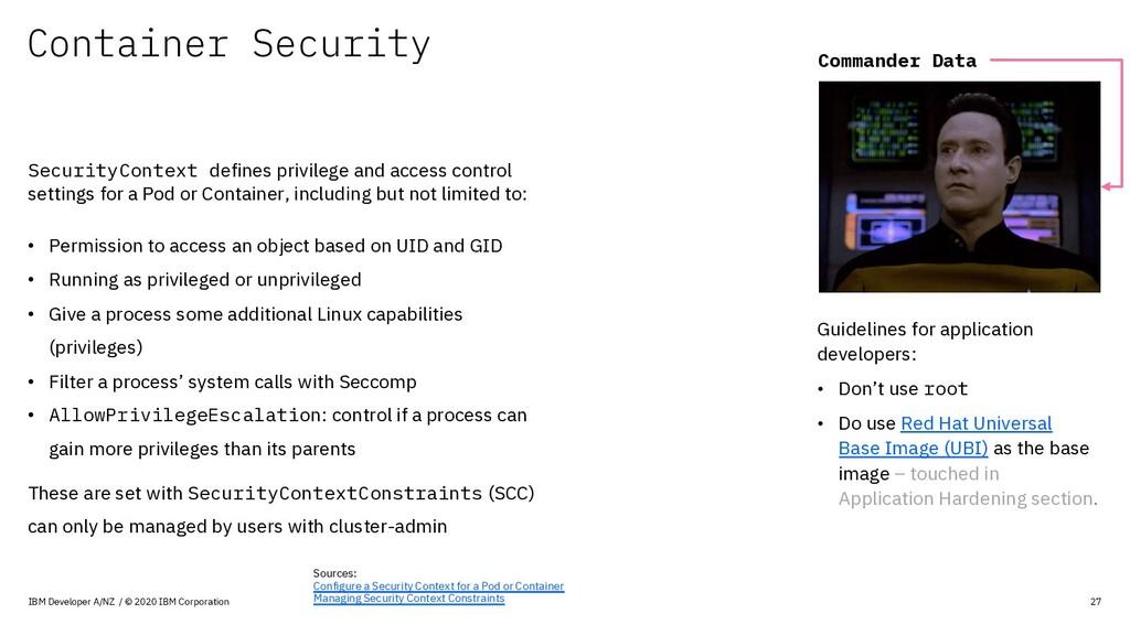 Container Security IBM Developer A/NZ / © 2020 ...