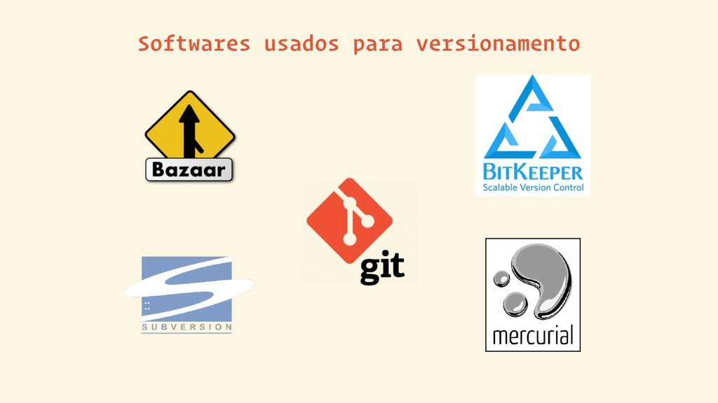 Softwares usados para versionamento