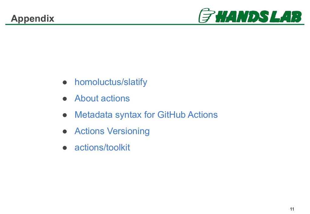 Appendix 11 ● homoluctus/slatify ● About action...