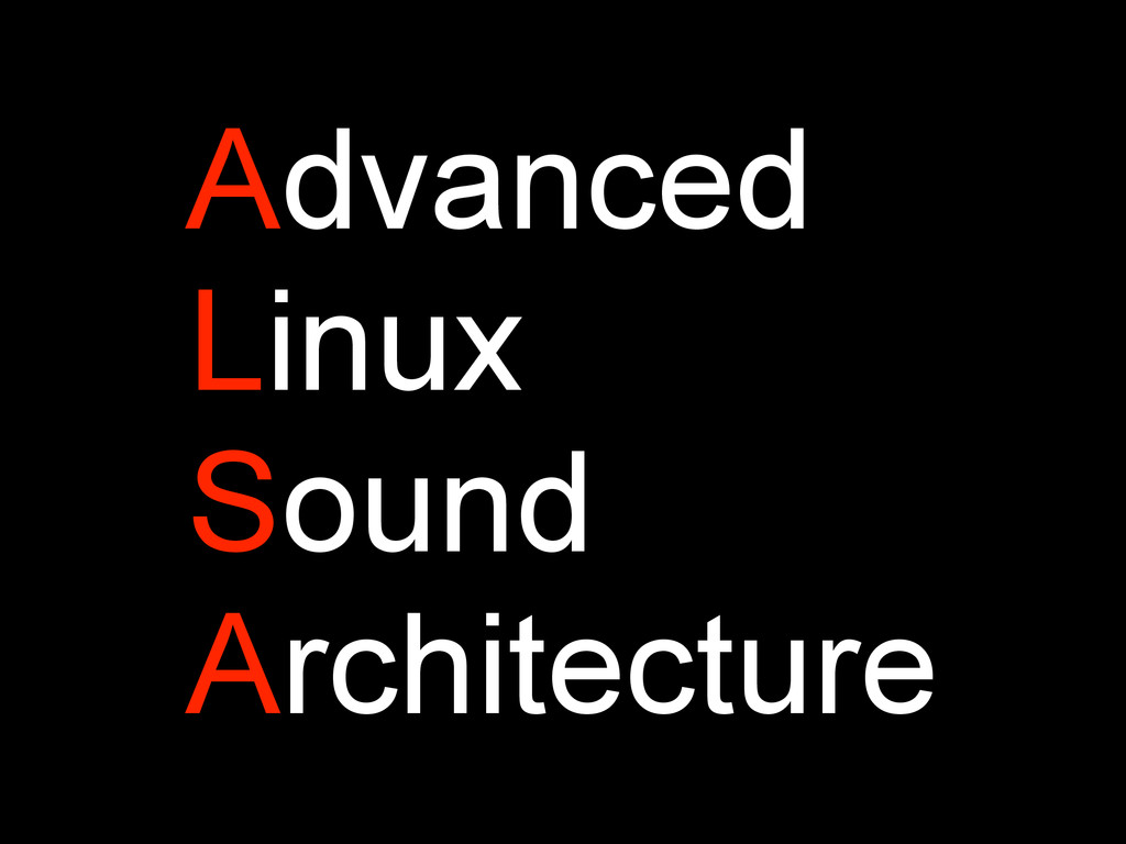 Advanced Linux Sound Architecture
