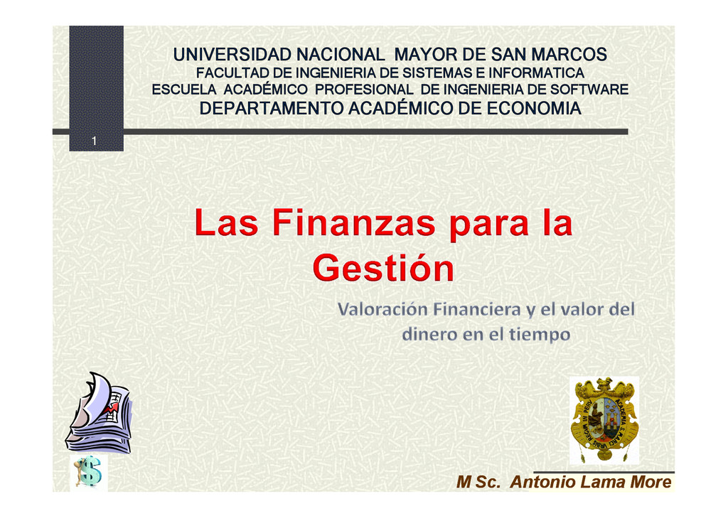 1 M. Sc. Antonio Lama M UNIVERSIDAD NACIONAL MA...