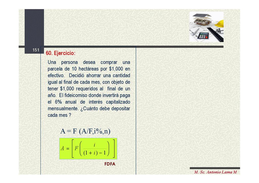 151 M. Sc. Antonio Lama M Una persona desea com...