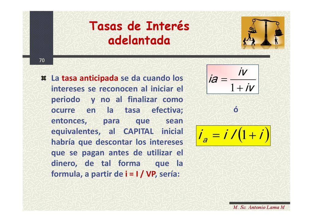 70 M. Sc. Antonio Lama M Tasas de Interés adela...