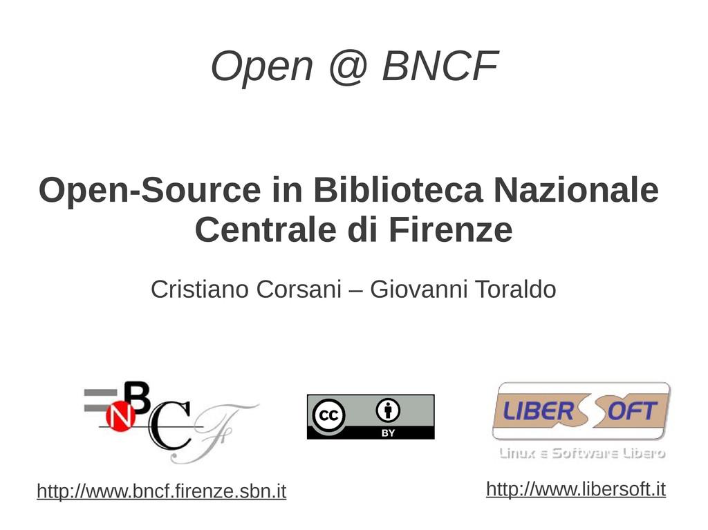 Open @ BNCF Open-Source in Biblioteca Nazionale...