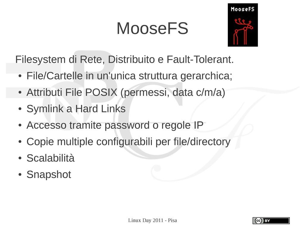 Linux Day 2011 - Pisa MooseFS Filesystem di Ret...