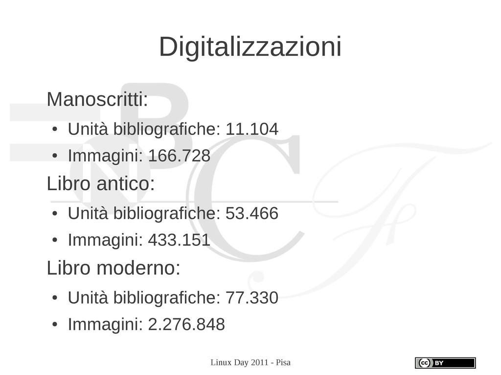 Linux Day 2011 - Pisa Digitalizzazioni Manoscri...