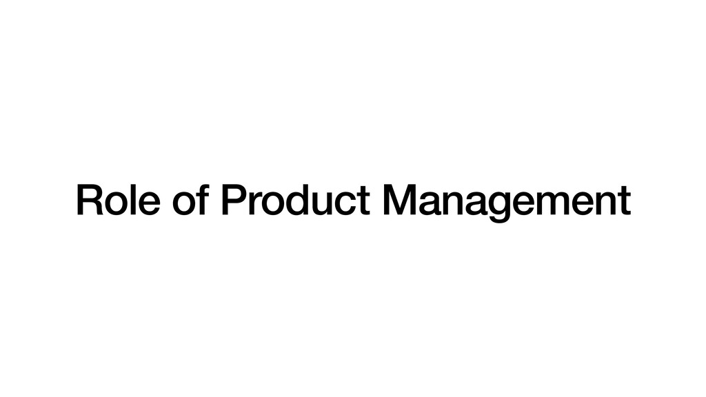 Role of Product Management