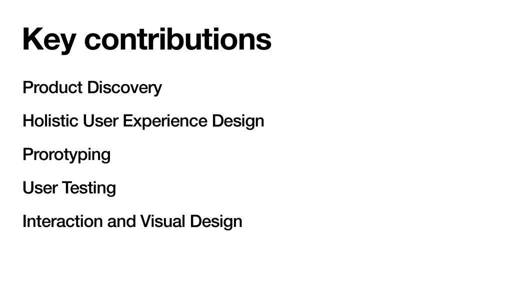 Key contributions Product Discovery Holistic Us...