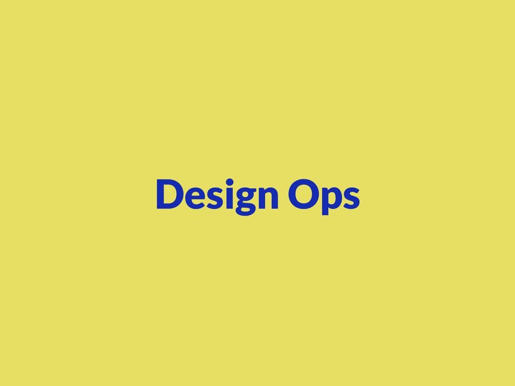 Design Ops