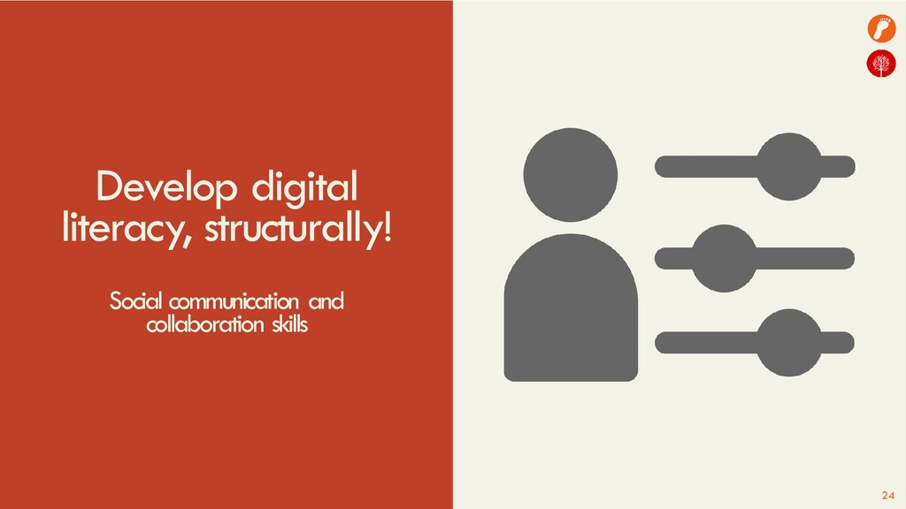 Develop digital literacy, structurally! Social ...