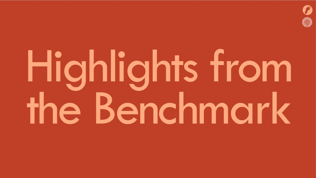 Highlights from the Benchmark