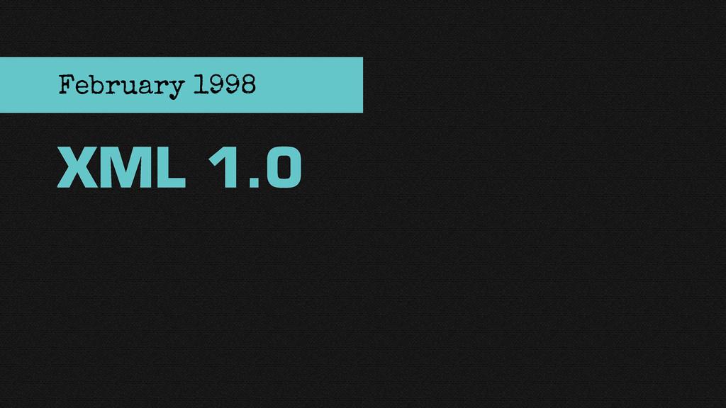 XML 1.0 February 1998