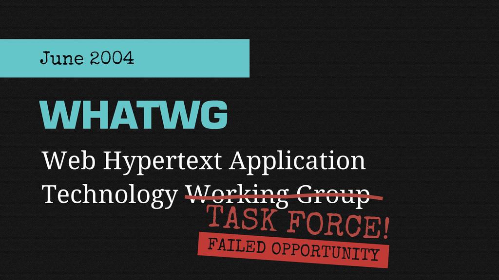 Web Hypertext Application Technology Working Gr...
