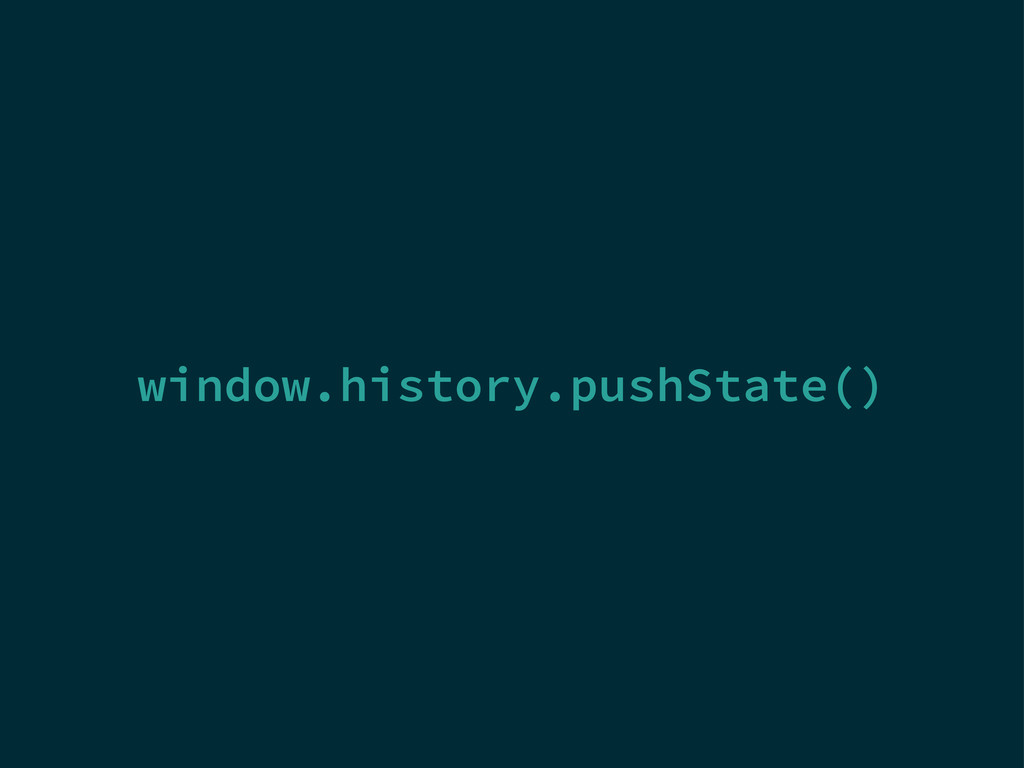 window.history.pushState()