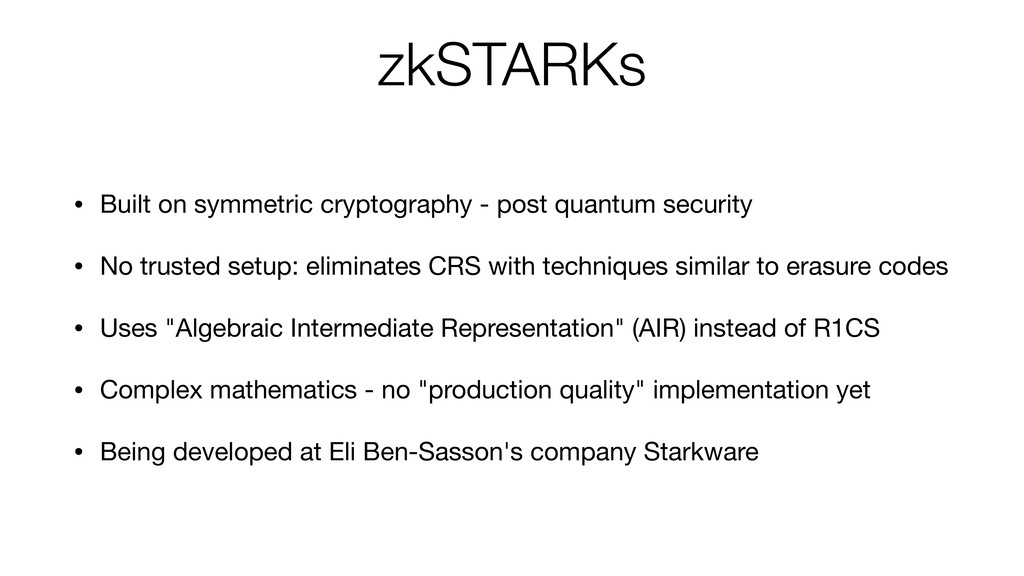 zkSTARKs • Built on symmetric cryptography - po...