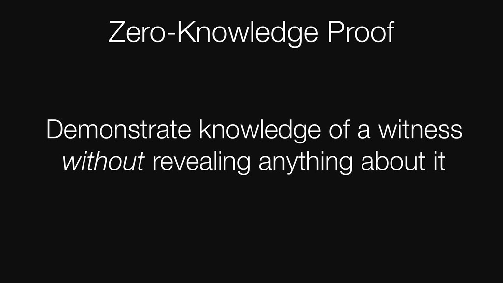 Demonstrate knowledge of a witness without reve...