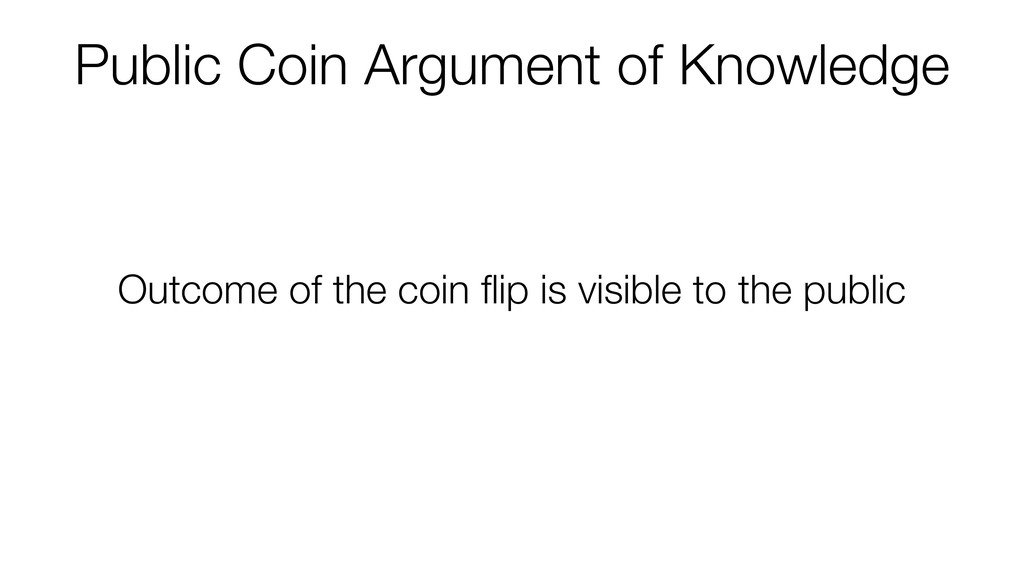Public Coin Argument of Knowledge Outcome of th...