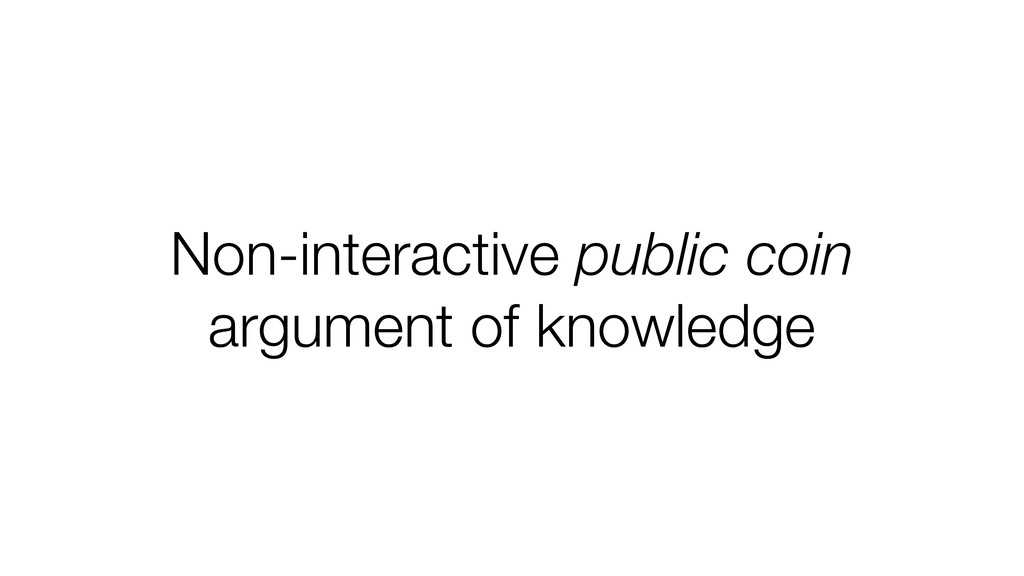Non-interactive public coin argument of knowled...