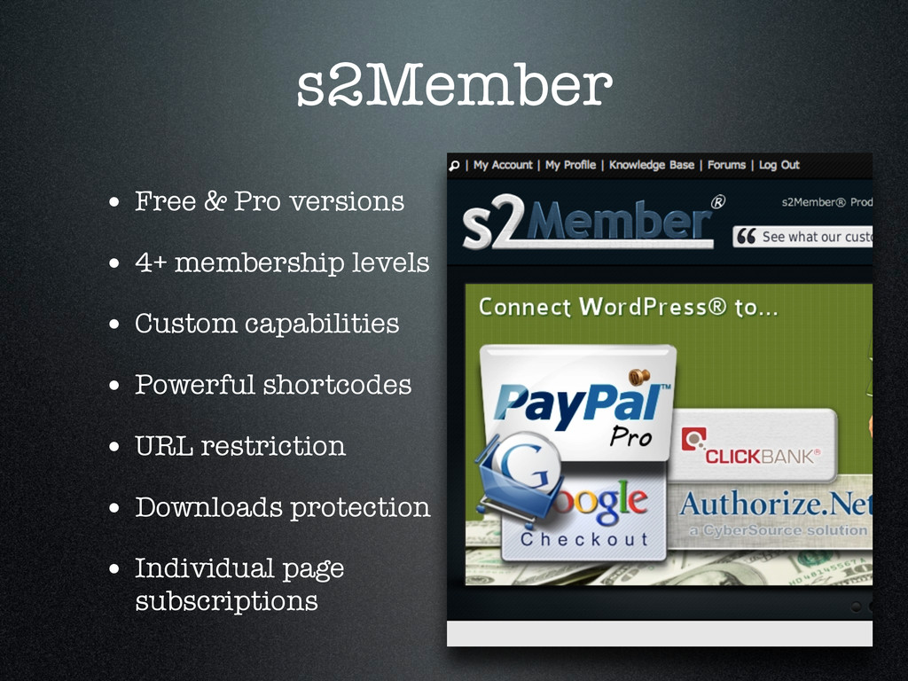 s2Member • Free & Pro versions • 4+ membership ...