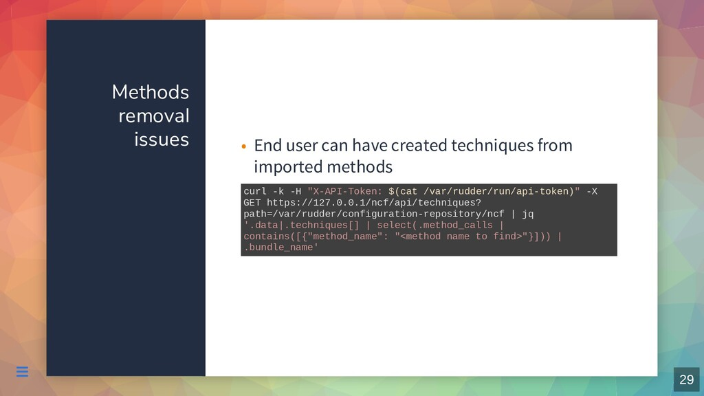 Methods removal issues End user can have create...