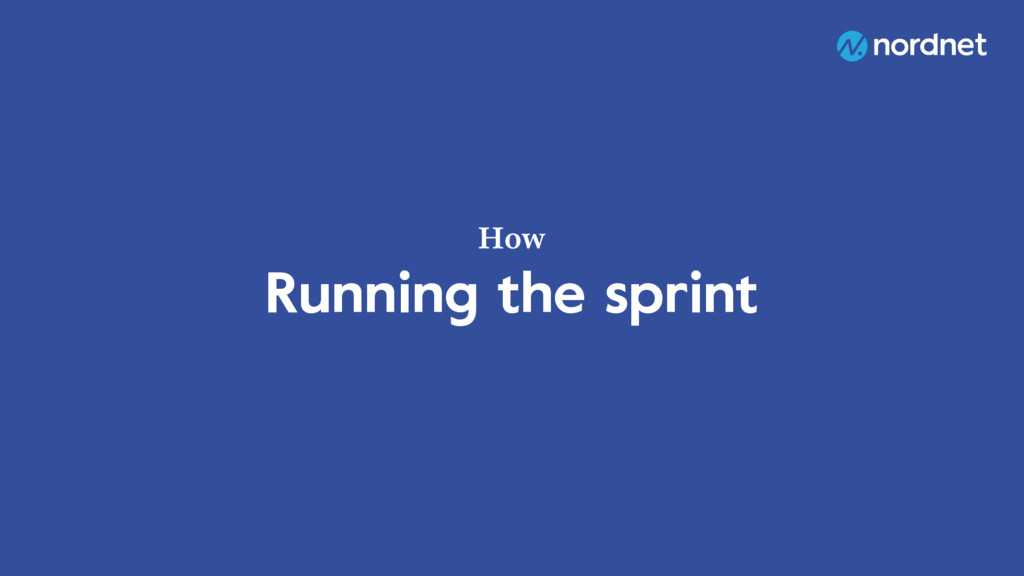 Running the sprint How