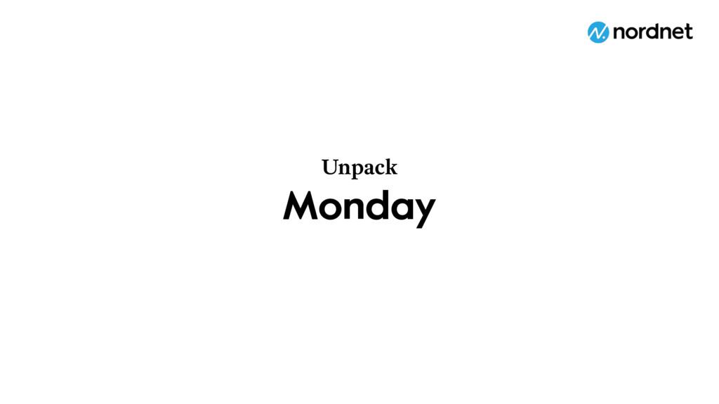 Monday Unpack