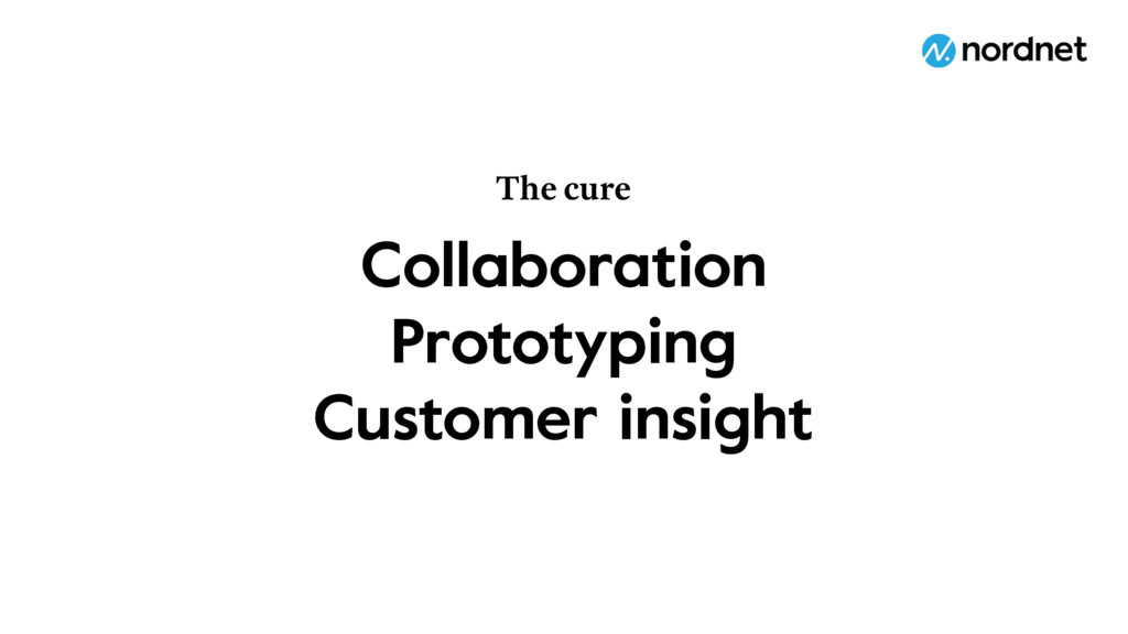 Collaboration Prototyping Customer insight The ...