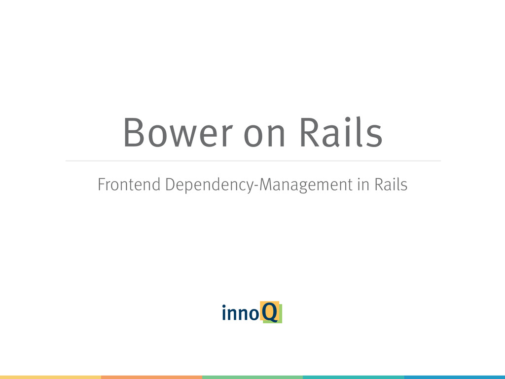 Bower on Rails Frontend Dependency-Management i...