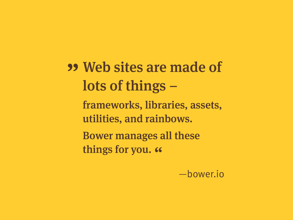 Web sites are made of lots of things – framewor...