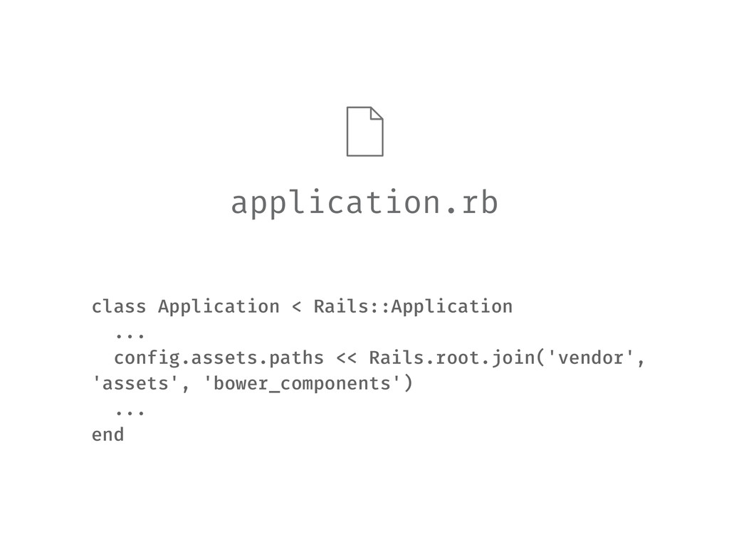 class Application < Rails::Application ... conf...