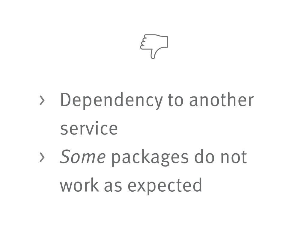 > Dependency to another service > Some packages...