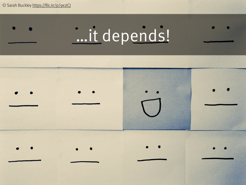 …it depends! © Sarah Buckley https://flic.kr/p/...