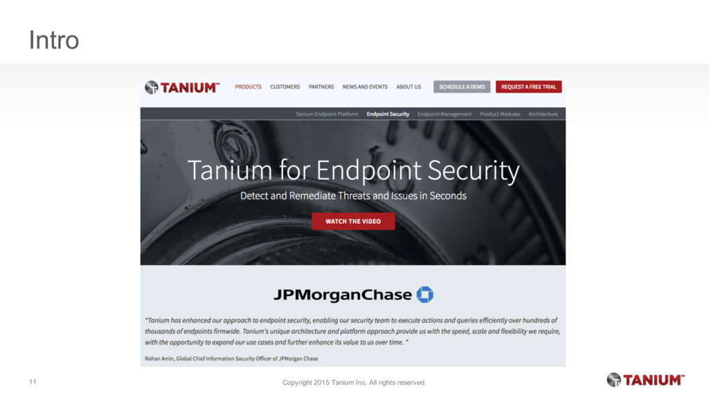 Intro Copyright 2015 Tanium Inc. All rights res...