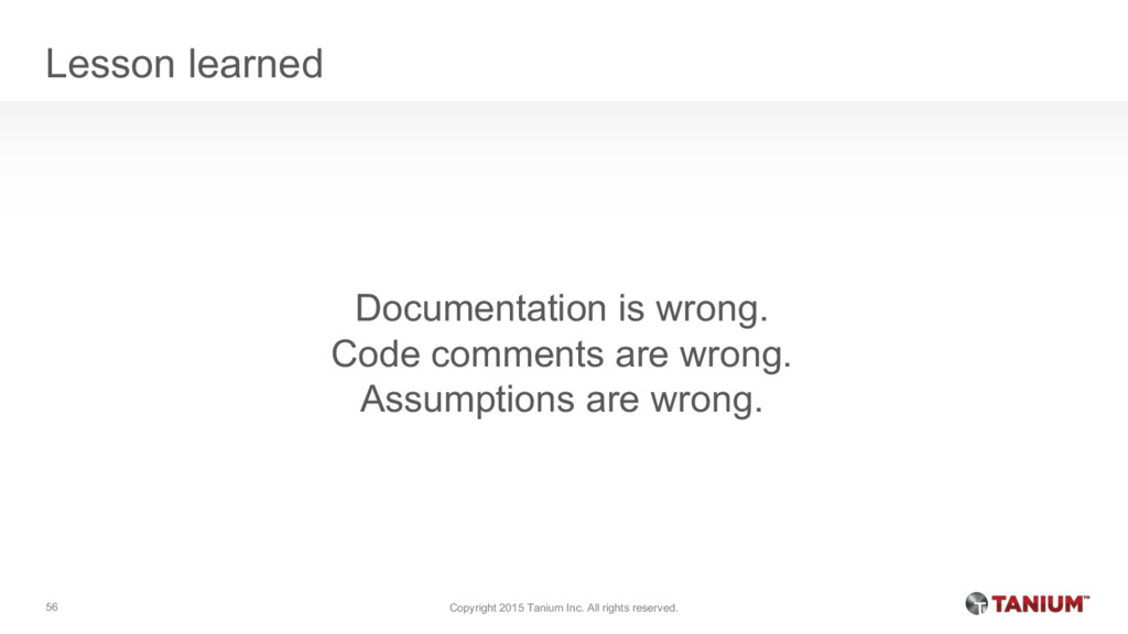 Lesson learned Documentation is wrong. Code com...