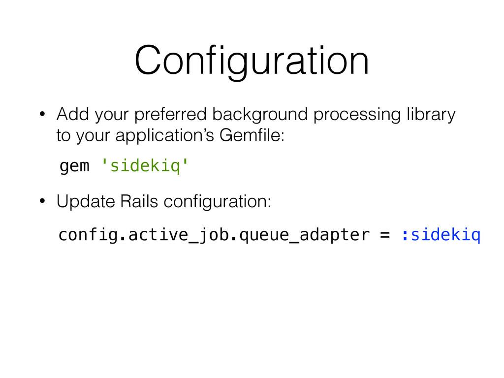 Configuration • Add your preferred background pr...