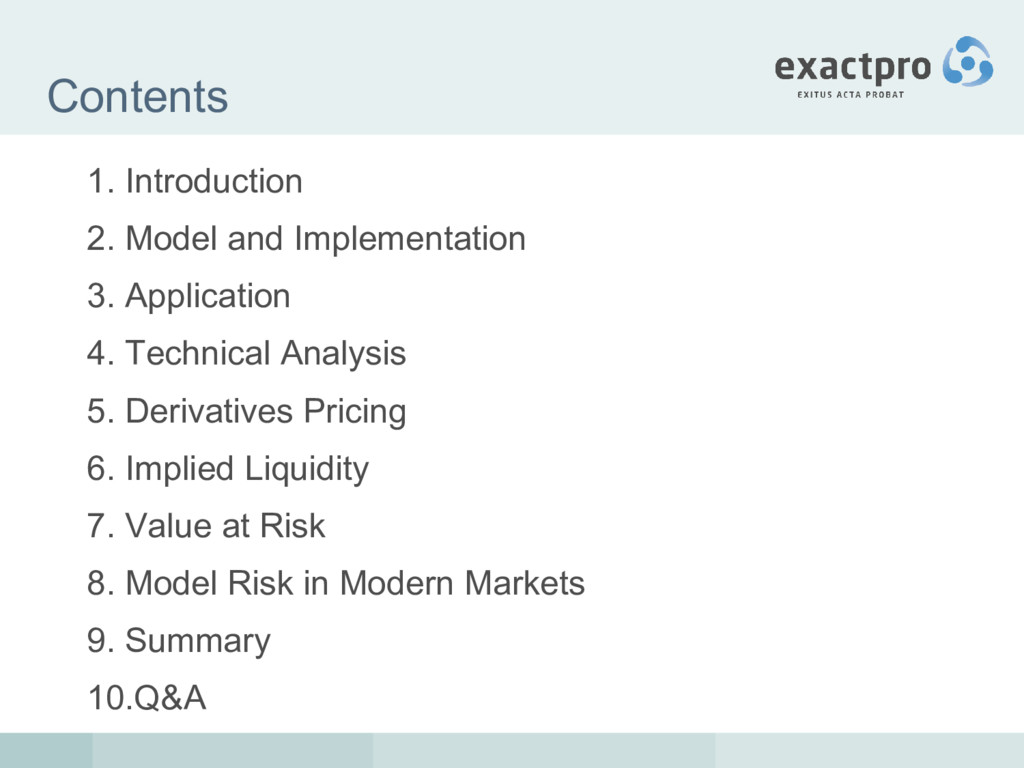 Contents 1. Introduction 2. Model and Implement...