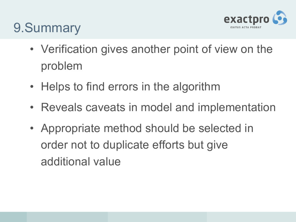 9.Summary • Verification gives another point of...