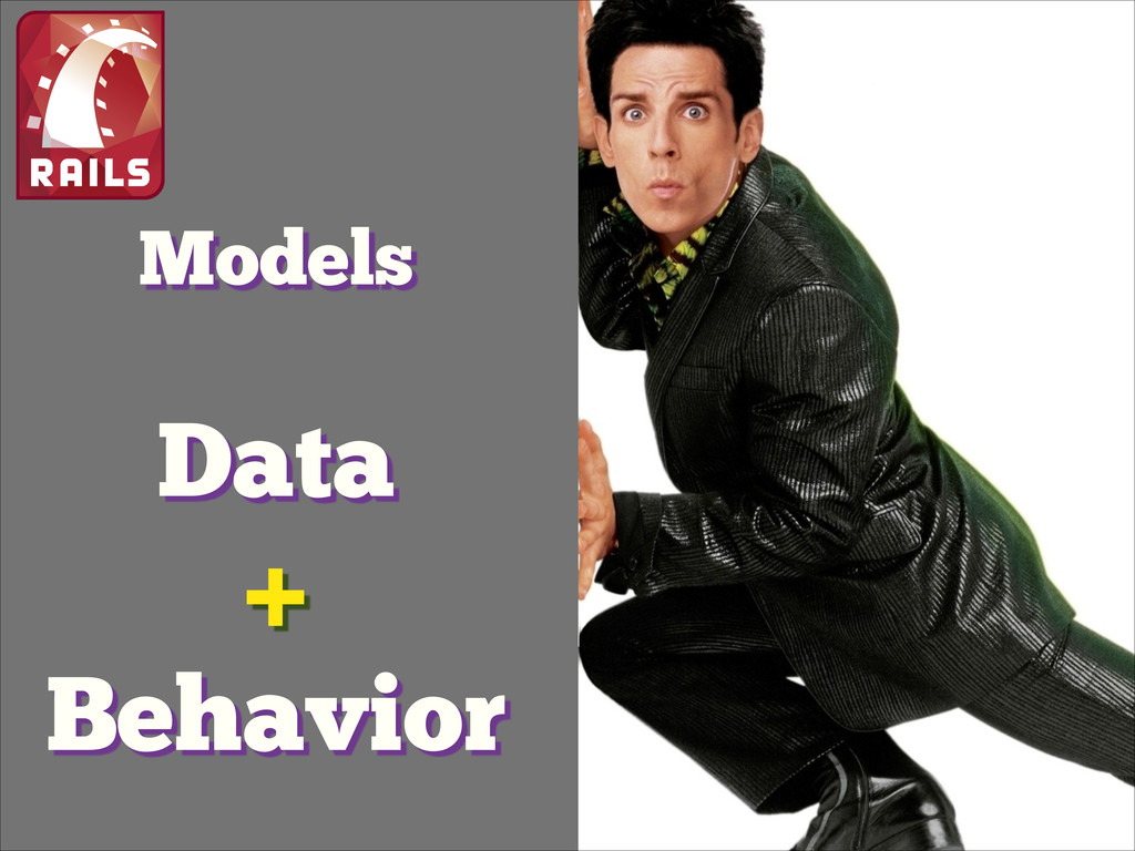 Models Data + Behavior