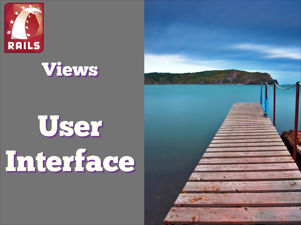 Views User Interface !