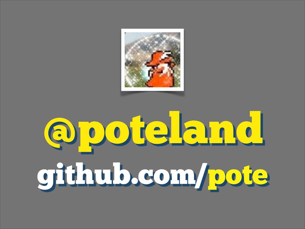 ! @poteland github.com/pote